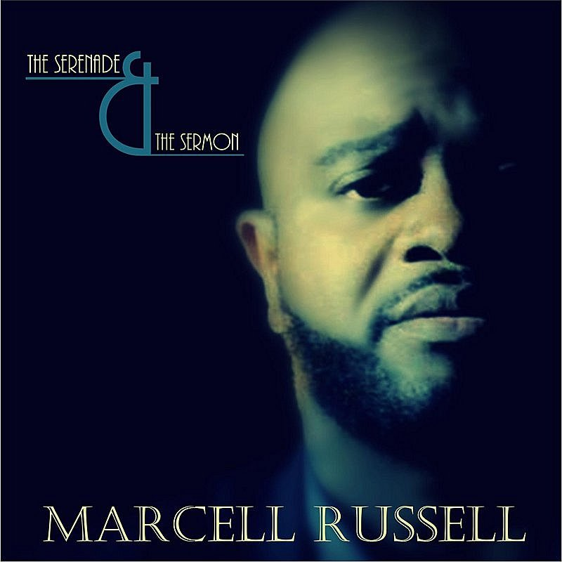 Marcell Russell Serenade & The Sermon