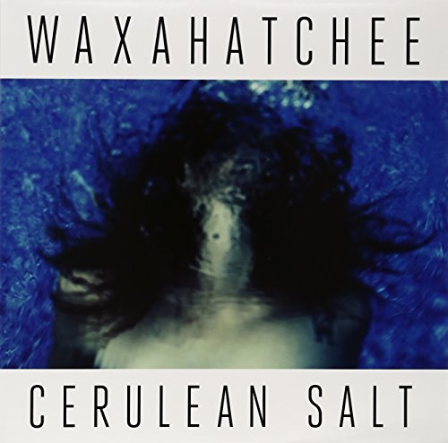Waxahatchee Cerulean Salt Incl. Download