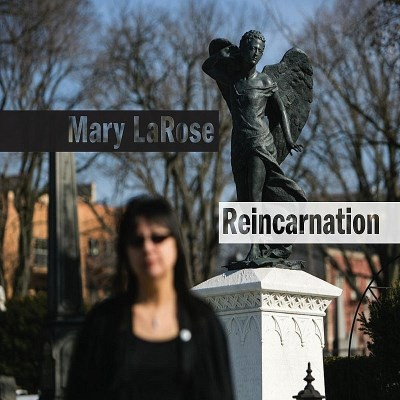 Mary Larose Reincarnation
