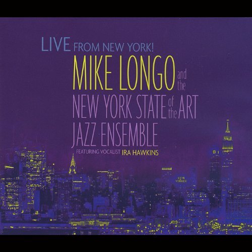 Mike Longo Live From New York