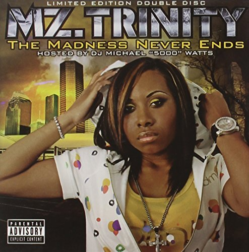 Mz. Trinity Madness Never Ends