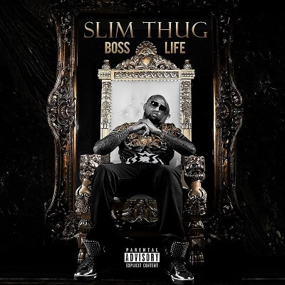 Slim Thug Boss Life Explicit Version