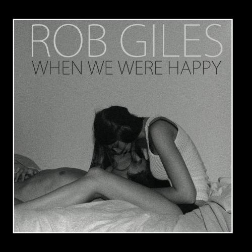 Giles Rob When We Were Happy