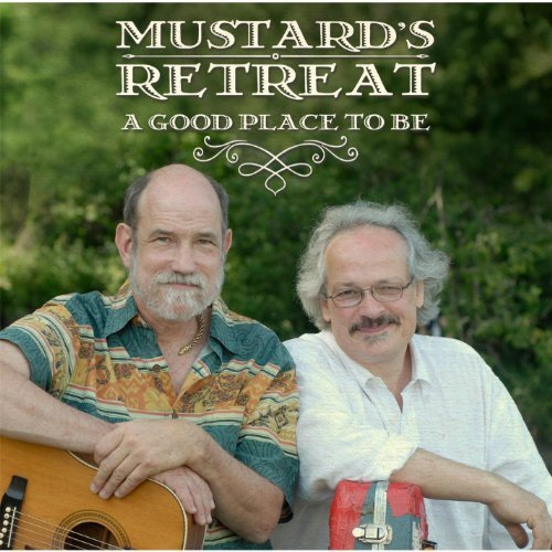 Mustard's Retreat Good Place To Be