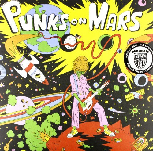 Punks On Mars Bad Expectations