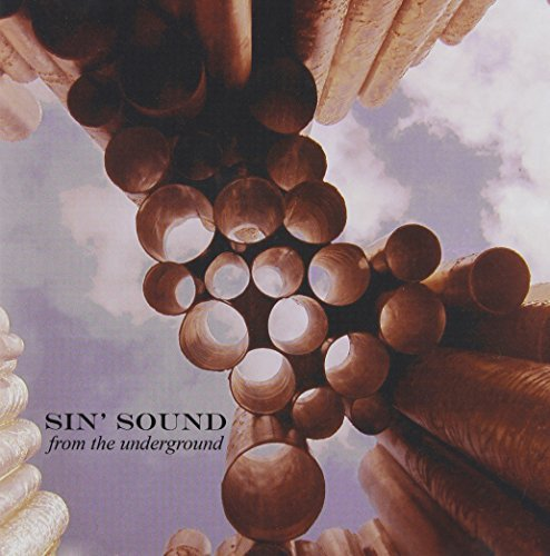 Sin' Sound From The Underground