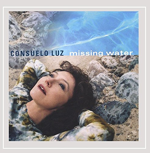 Luz Consuelo Missing Water