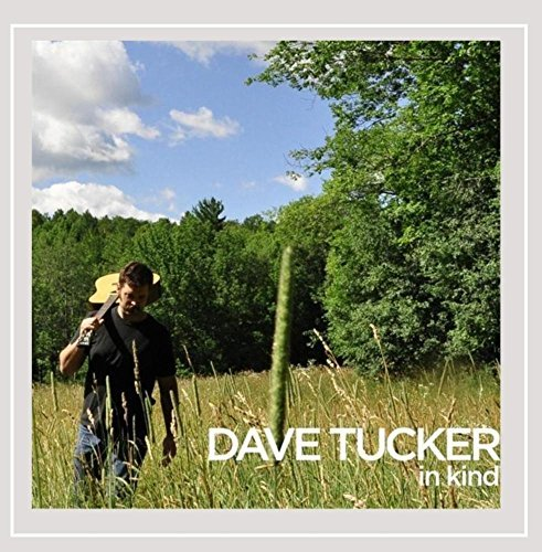 Dave Tucker In Kind