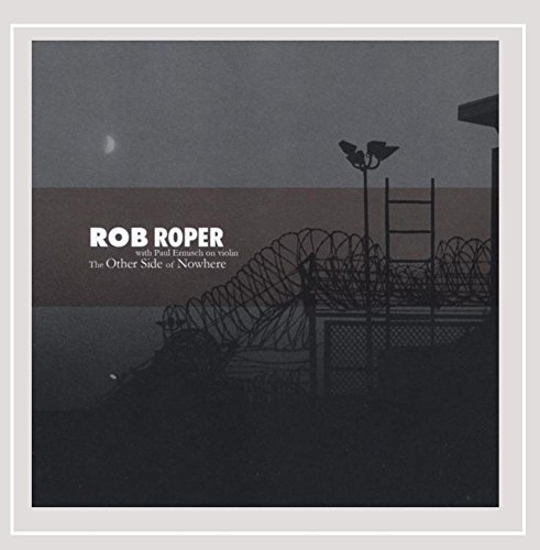 Roper Rob Other Side Of Nowhere