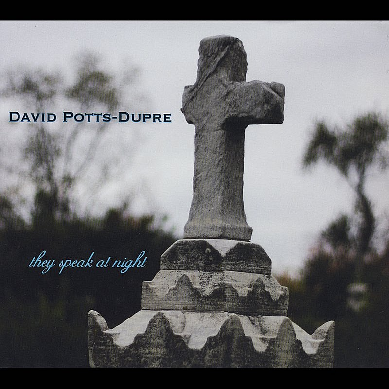 Potts Dupre David They Speak At Night