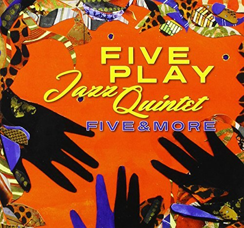 Fiveplay Jazz Quintet Five & More