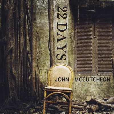 John Mccutcheon 22 Days