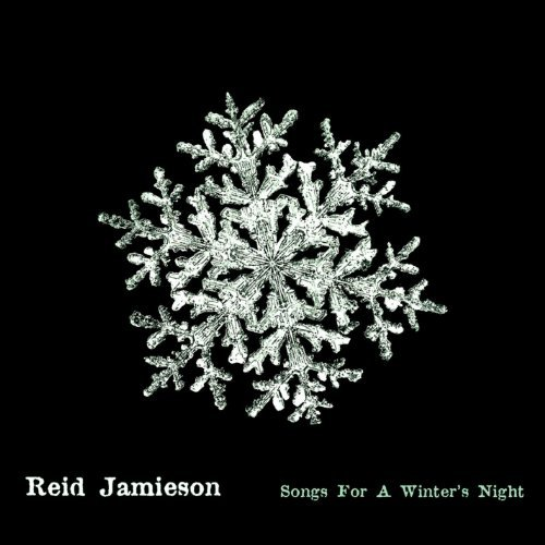 Reid Jamieson Songs For A Winter's Night