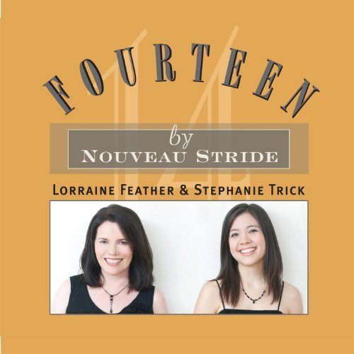Nouveau Stride Fourteen Feat. Lorraine Feather & Steph