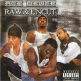 Ace Deuce Raw & Uncut Explicit Version Feat. Ugk Lil' Keke Spm