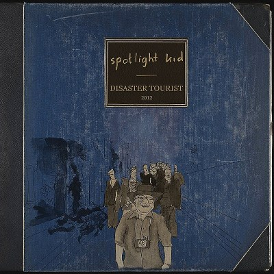 Spotlight Kid Disaster Tourist Deluxe Ed.