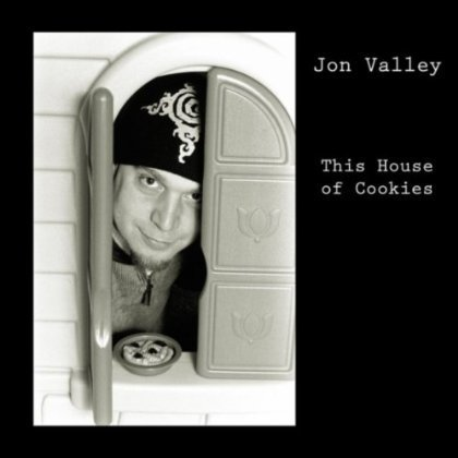Jon Valley This House Of Cookies