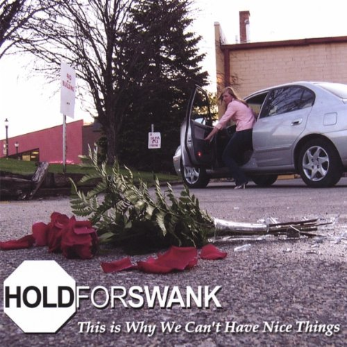 Hold For Swank This Is Why We Can't Have Nice