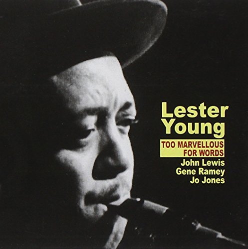 Young Lester Too Marvellous For Words
