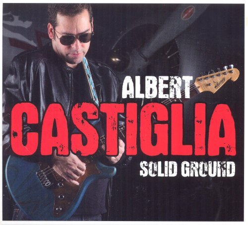 Albert Castiglia Solid Ground Digipak