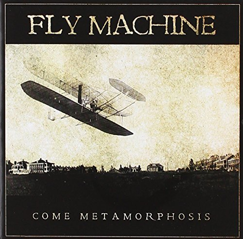 Fly Machine Come Metamorphosis Enhanced CD