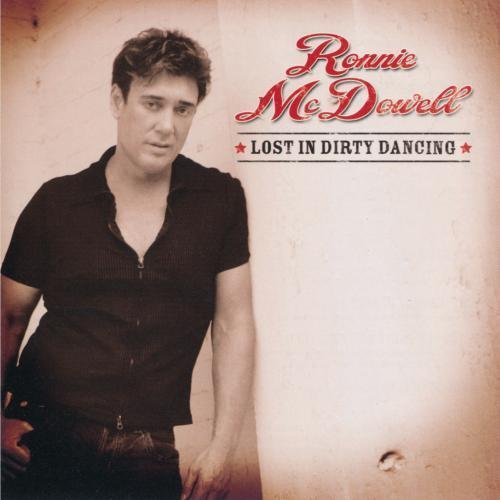 Ronnie Mcdowell Lost In Dirty Dancing CD R