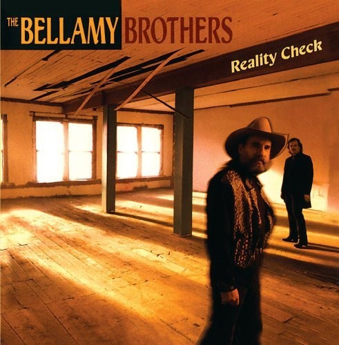 Bellamy Brothers Reality Check CD R