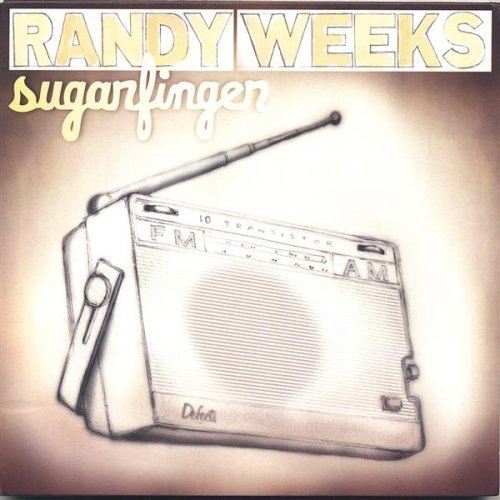 Randy Weeks Sugarfinger