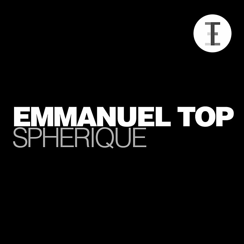 Emmanuel Top Spherique