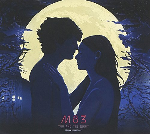 M83 You & The Night (original Soun