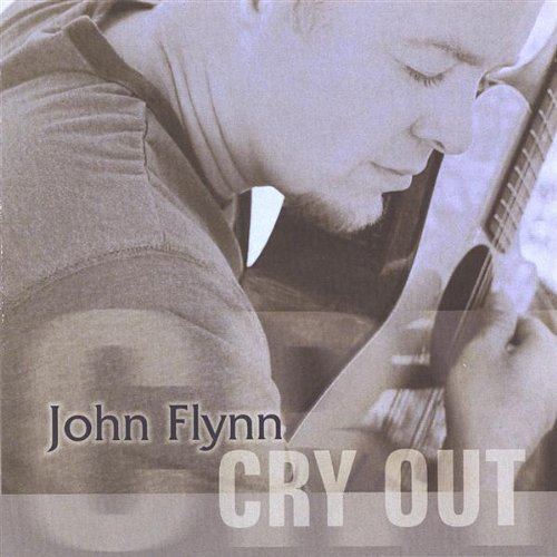 John Flynn Cry Out