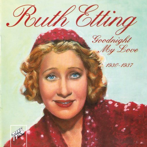 Ruth Etting Goodnight My Love