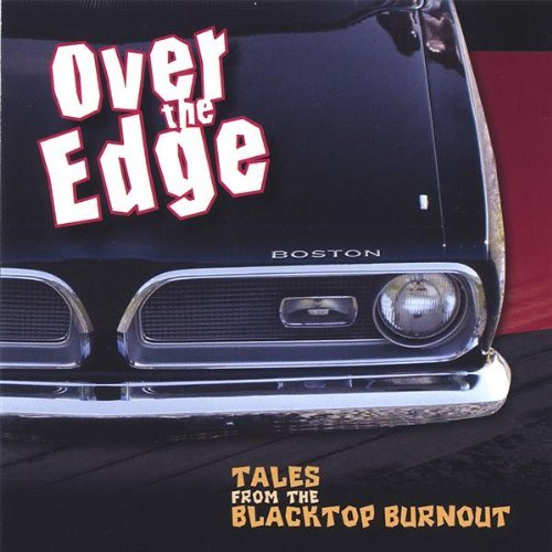 Over The Edge Tales From The Blacktop Burnou