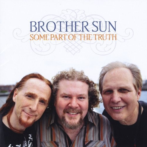 Brother Sun Some Part Of The Truth