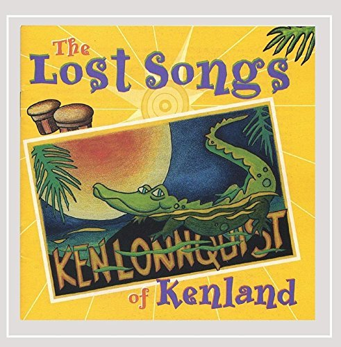 Ken Lonnquist Lost Songs Of Kenland