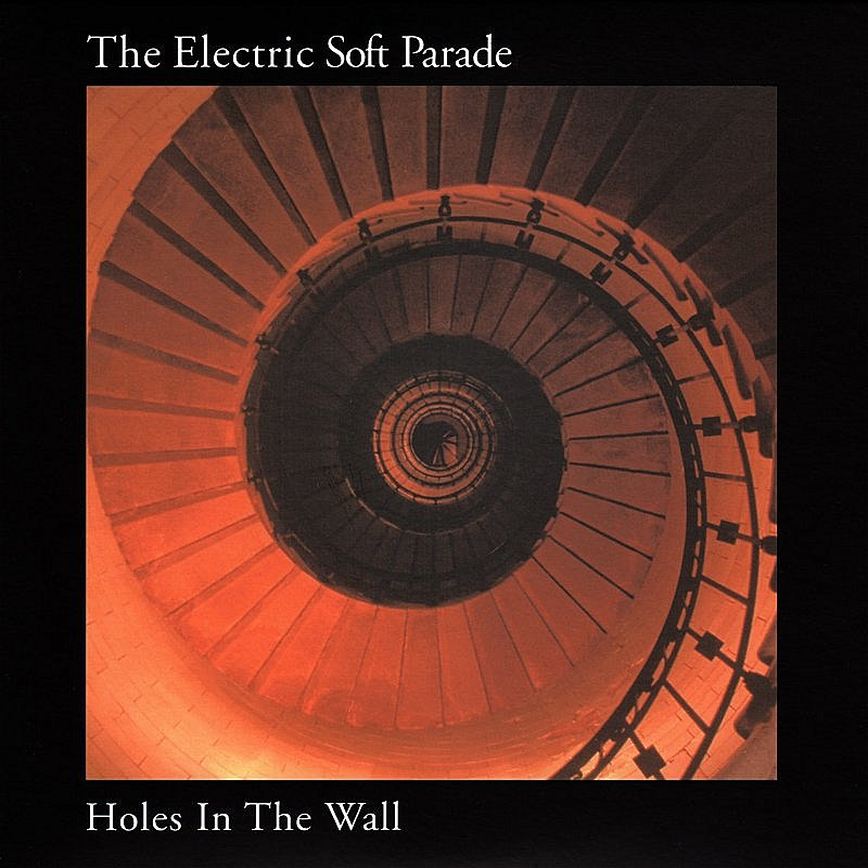 Electric Soft Parade Holes In The Wall Import Aus