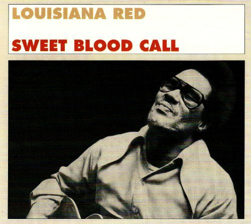 Louisiana Red Sweet Blood Call