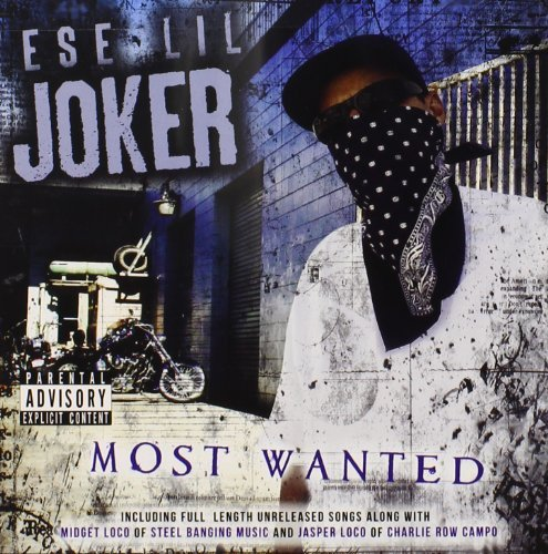 Ese Lil Joker Most Wanted Explicit Version