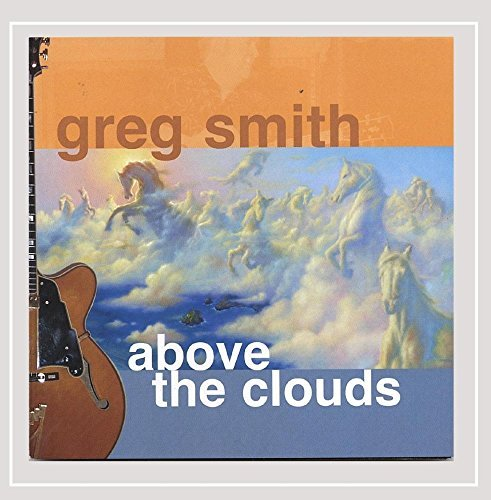 Greg Smith Above The Clouds