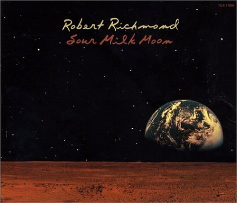 Robert Richmond Sour Milk Moon