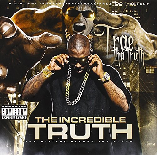 Trae Incredible Truth Explicit Version
