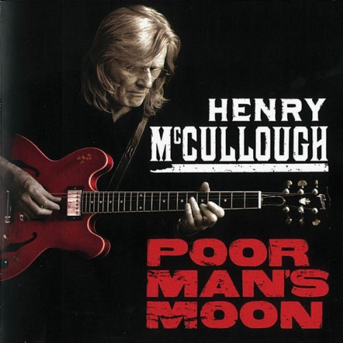 Henry Mccullough Poor Man's Moon