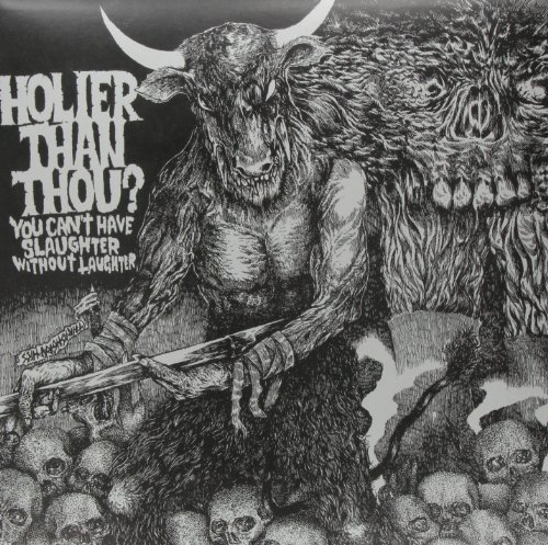 Holier Than Thou? You Can't Have Slaughter Witho You Can't Have Slaughter Witho