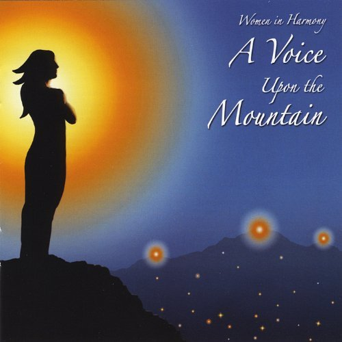 Women In Harmony Voice Upon The Mountain