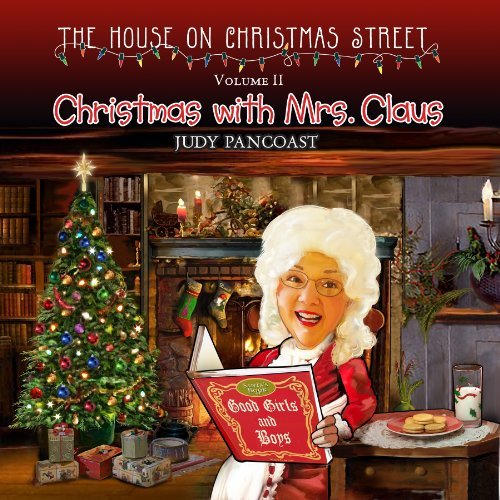 Judy Pancoast Christmas With Mrs. Claus