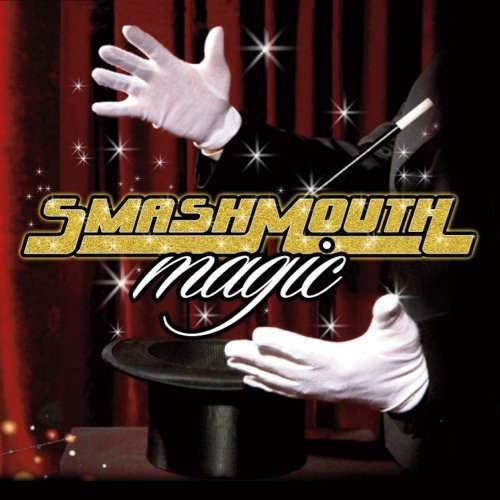 Smash Mouth Magic