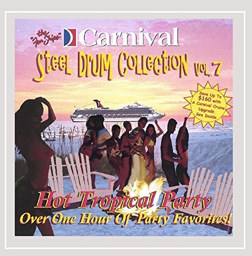Carnival Steel Drum Band Hot Tropical Party Favorites