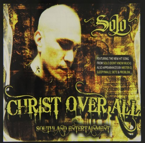 Solo Christ Over All Explicit Version