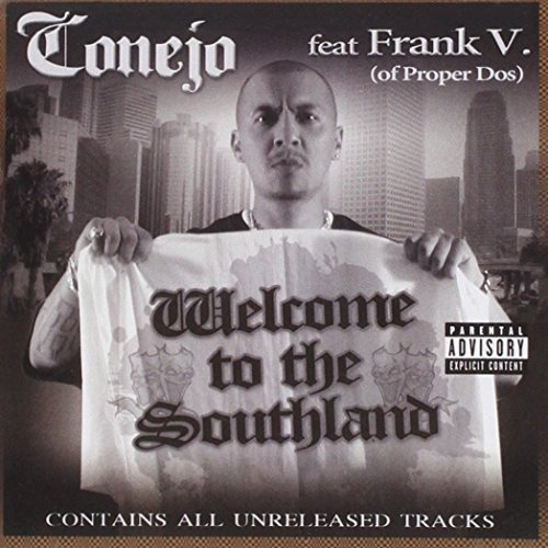Conejo Welcome To The Southland Explicit Version