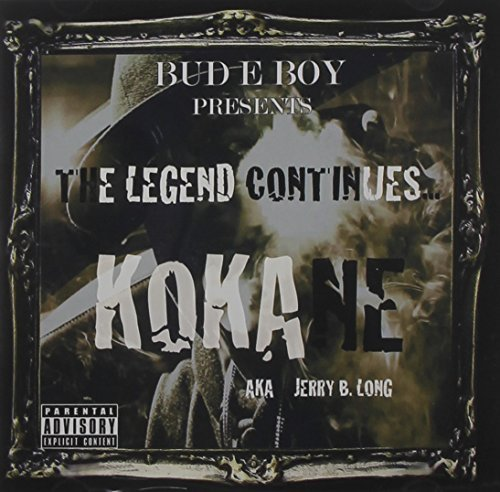 Kokane Legend Continues Explicit Version